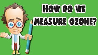 Measuring Ozone