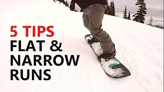 #16 Snowboard begginer – Tips for flat & narrow runs
