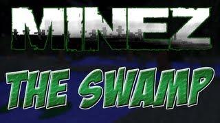 MineZ: Stillwater Motte & Somnia (Far West Swamp)