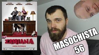 "Masochista 56   ""Zamiana"""
