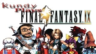 Kundy plays Final Fantasy 9-2