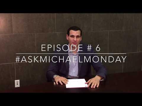 #AskMichaelMonday Episode 6