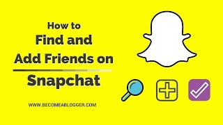 How to Find and Add Friends on Snapchat