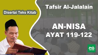 Surat An-Nisa Ayat 119-122 # Tafsir Al-Jalalain # KH. Ahmad Bahauddin Nursalim