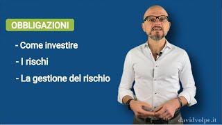 I rischi dell'investimento in obbligazioni