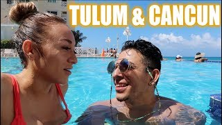 Exploring Tulum & Cancun | Mike and Yes