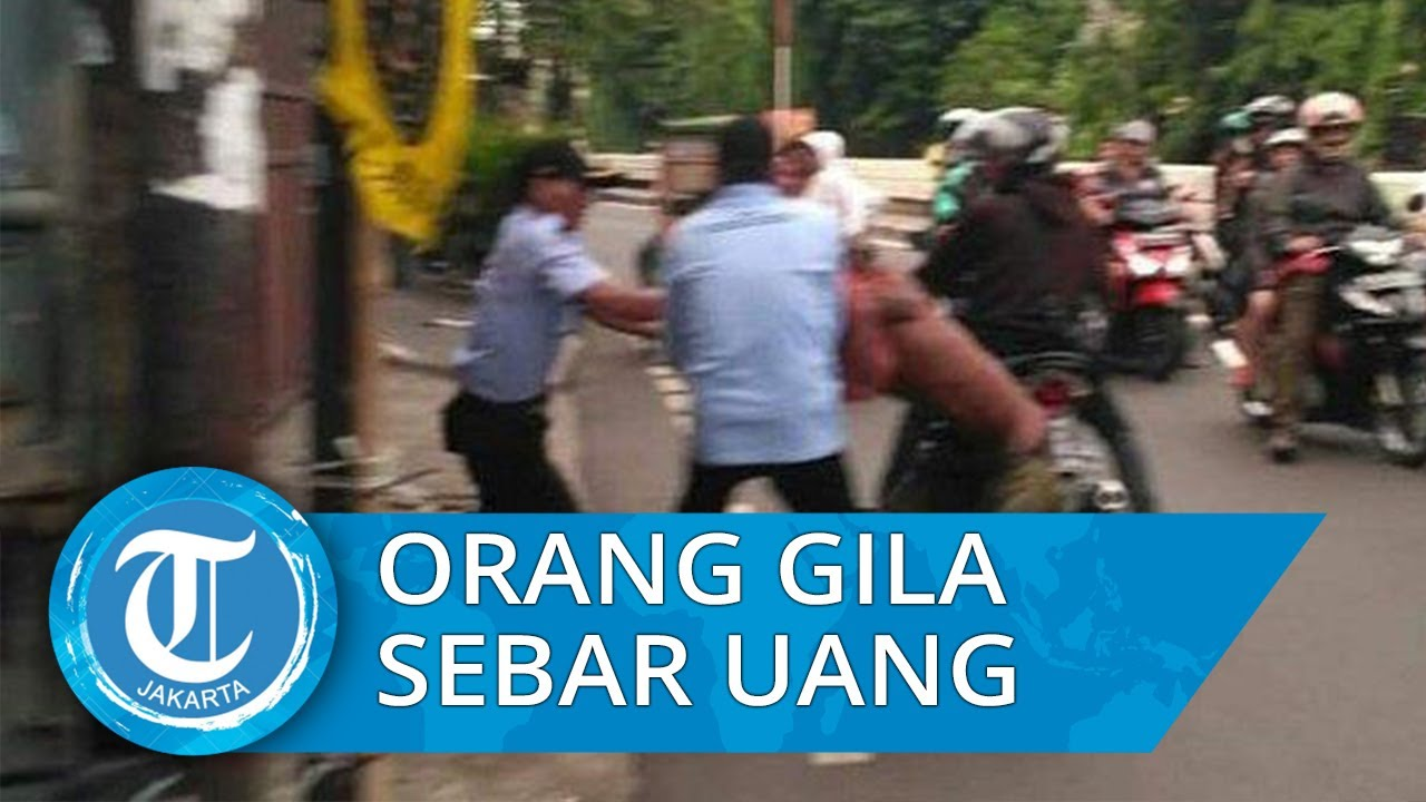 Orang Gila Hamburkan Uang Rp 7,6 Juta di Pinggir Jalan Tambora, Ini Penjelasan SP3 Sudinsos