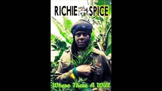 Richie Spice - Where There A Will (New Single) (Element Records) (June 2016)