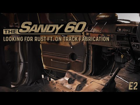 The Sandy 60   Looking for rust ft. On Track Fabrication