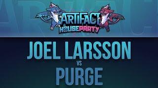 Joel Larsson vs Purge - BTS Artifact House Party