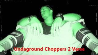 DNA - Undaground Choppers 2 Verse