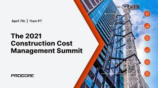 The 2021 Construction Cost Management Summit