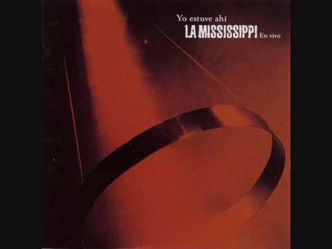 La Mississippi (un poco mas) en vivo
