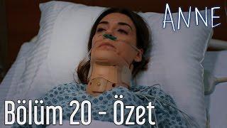 Anne 20. Bölüm - Özet
