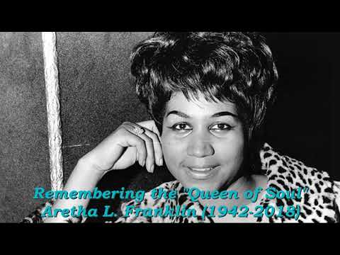 """In Memory of Aretha L. Franklin """"The Queen of Soul"""" (1942-2018)"""