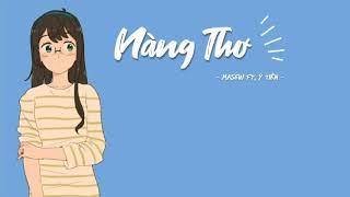 Nàng Thơ - Masew ft. Ỷ Tiên   Lyric Video 🎵