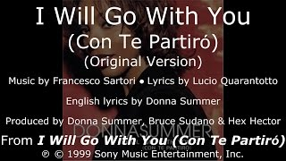 "Donna Summer - I Will Go with You (Original) LYRICS - SHM ""I Will Go with You"" 1999"