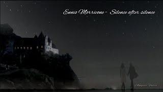 Ennio Morricone Silence after silence