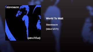 World To Wait