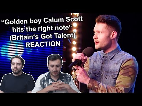 """Golden boy Calum Scott hits the right note"" Singers REACTION (Britain's Got Talent) (видео)"