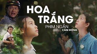 Hoa Trắng | Một Phim Ngắn Cảm Động Đáng Xem Nhất Mùa Vu Lan Này | Tấn Beo - Phương Linh