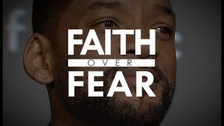 Will Smith - Faith over Fear - One Of The Most Motivational Speeches EVER [Powerful Motivation]