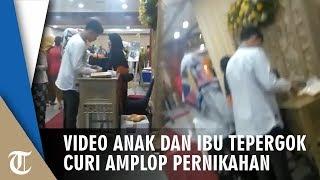 Video Ibu dan Anak Tepergok Curi Amplop di Kondangan, Modus Tamu Undangan dan Dapat Uang Rp3 Juta