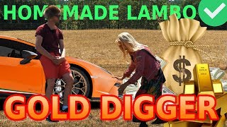 GOLD DIGGER PRANK WITH HOMEMADE LAMBO
