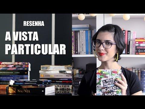 Resenha - A Vista Particular