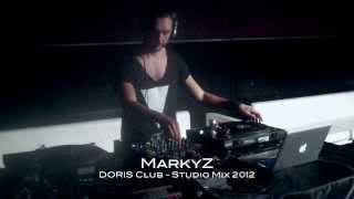 MarkyZ - Live @ Club Doris 2012