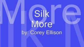 Silk - more