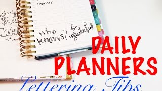 Planner Lettering Tips | Daily Planners (Emily Ley, Day Designer)