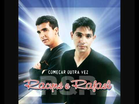 Talvez Quem Sabe Amanha - Racyne e Rafael
