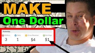 Earn Your First Dollar $1.00 Fast - Make Money Online (Easy Method)