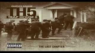 Gucci Mane - Trap House 5 (Full Album)