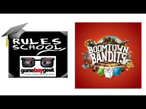 Learn How To Setup & Play Boomtown Bandits (Rules School) with the Game Boy Geek