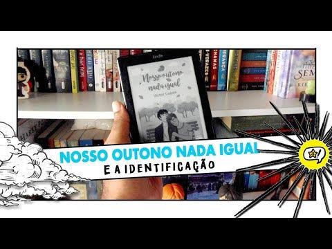 NOSSO OUTONO NADA IGUAL e a Identificação   BOOKCRUSHES