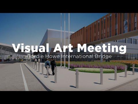 Rencontre d'art visual pour le pont international Gordie-Howe - 9 mars 2021