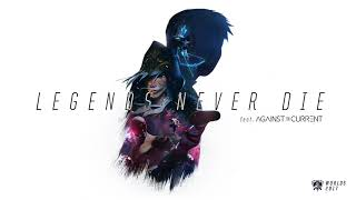 Legends Never Die (ft. Against The Current) [OFFICIAL AUDIO] | Worlds 2017   League Of Legends