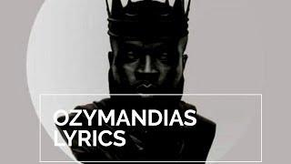 M.anifest   Ozymandias (Lyrics) Ft Paapa