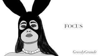 Ariana Grande - Focus [Remastered]