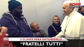 «Fratelli tutti», la nova encíclica del papa Francesc