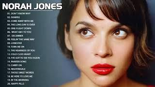 Best Songs of Norah Jones Full Album 2018 - Norah Jones Greatest Hits