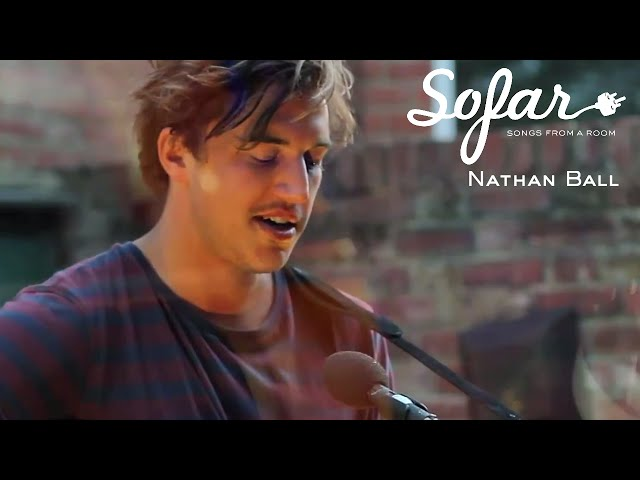 Nathan Ball - Gunner | Sofar London