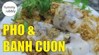 BEST EAT IN HANOI VIETNAM, Pho and Banh Cuon