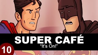 Super Cafe: Batman V Superman - It's On!