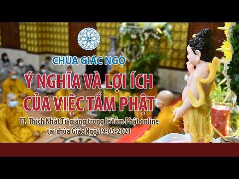 Ý nghĩa và lợi ích của việc tắm Phật