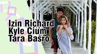 Beradegan Mencium Tara Basro, Richard Kyle Izin ke Jessica Iskandar