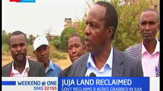 The government has moved swiftly to reclaim stolen public land in Juja Sub County