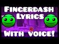 Fingerdash Lyrics with Voice Creepy voice